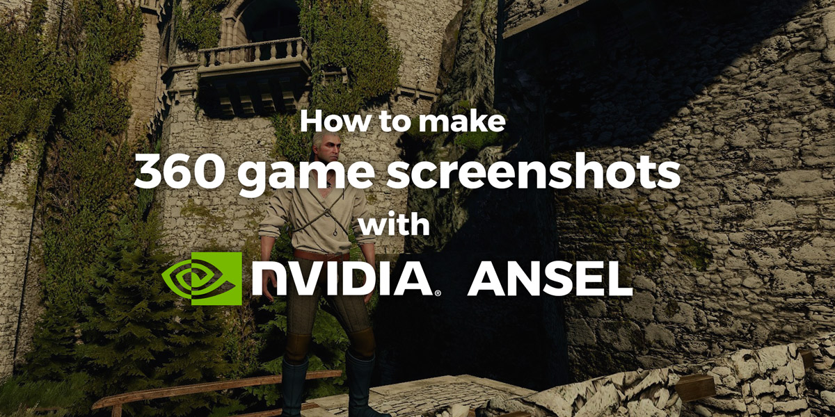 360 game screenshots with NVIDIA Ansel